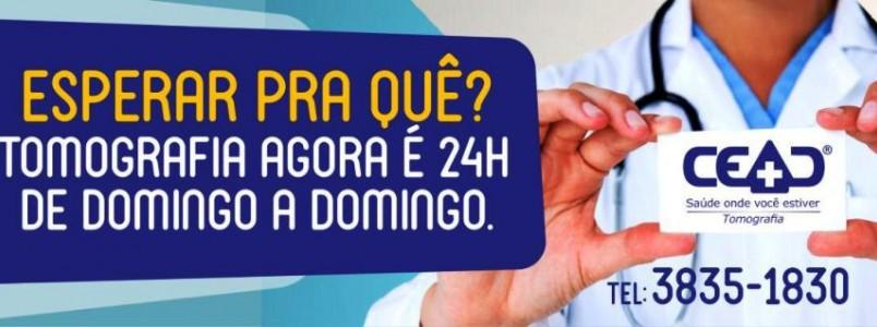 CEAD agora tem Tomografia 24 horas - De domingo a domingo