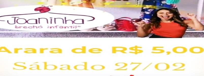 Vem aí:  Arara de R$5,00 na Joaninha, em Itabira, MG